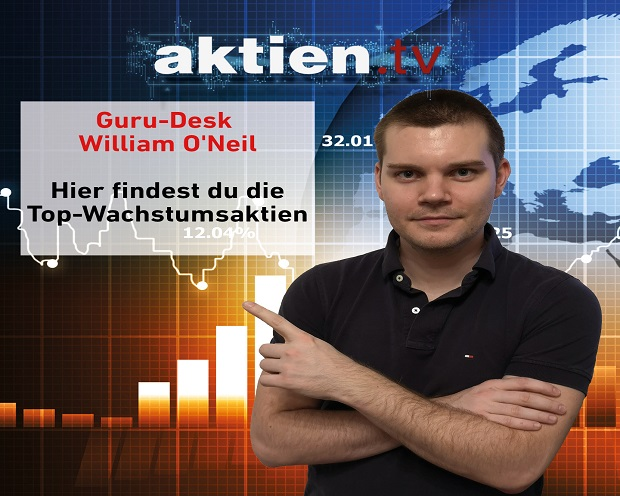 Guru Desk William O'Neil - Hier findest du die Top Wachstumsaktien