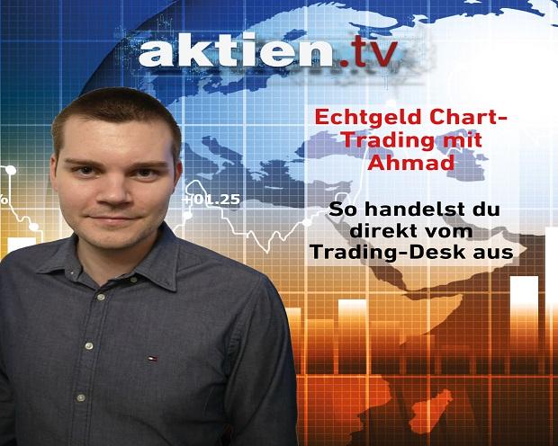 Echtgeld Chart-Trading mit Ahmad - So handelst du direkt vom Trading-Desk aus