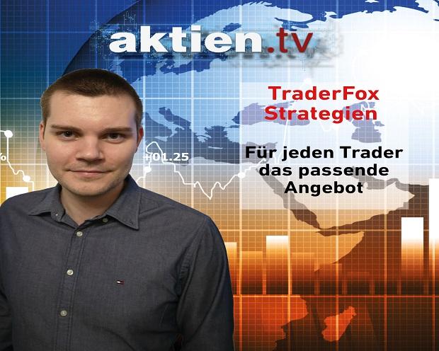 TraderFox Strategien: Für jeden Trader das passende Angebot