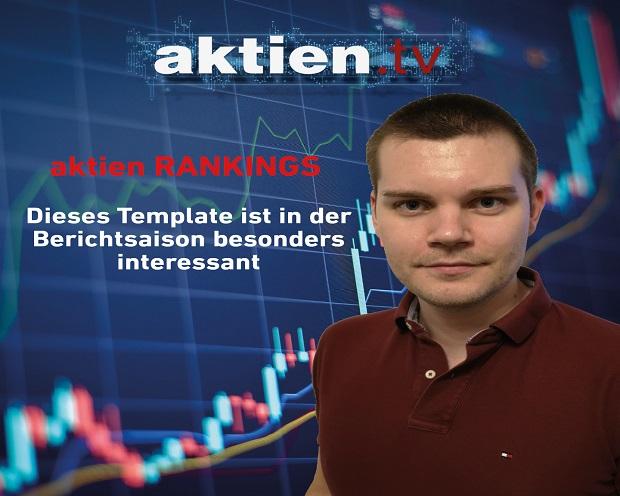aktien RANKINGS: Dieses Template ist in der Berichtsaison besonders interessant
