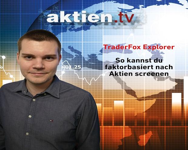 TraderFox Explorer: So kannst du faktorbasiert nach Aktien screenen!