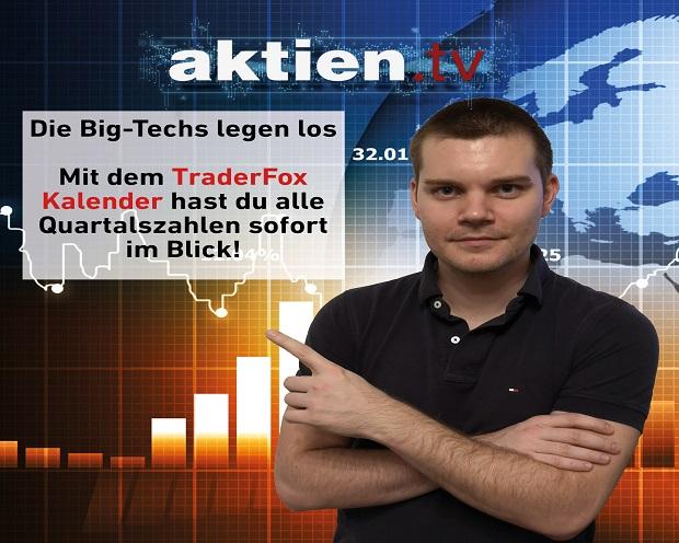 Die Big-Techs legen los - Mit dem TraderFox Kalender hast du alle Quartalszahlen sofort im Blick!