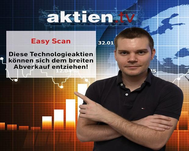 Easy Scan: Diese Technologieaktien können sich dem breiten Abverkauf entziehen!