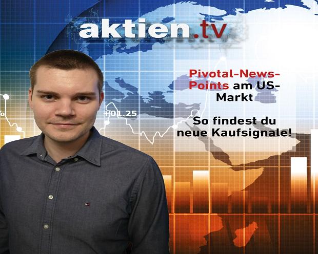 Pivotal-News-Points am US-Markt: So findest du neue Kaufsignale!