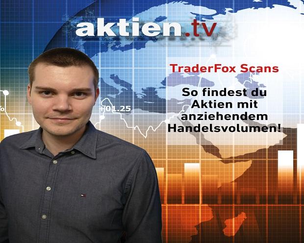 TraderFox Scans: So findest du Aktien mit anziehendem Handelsvolumen!