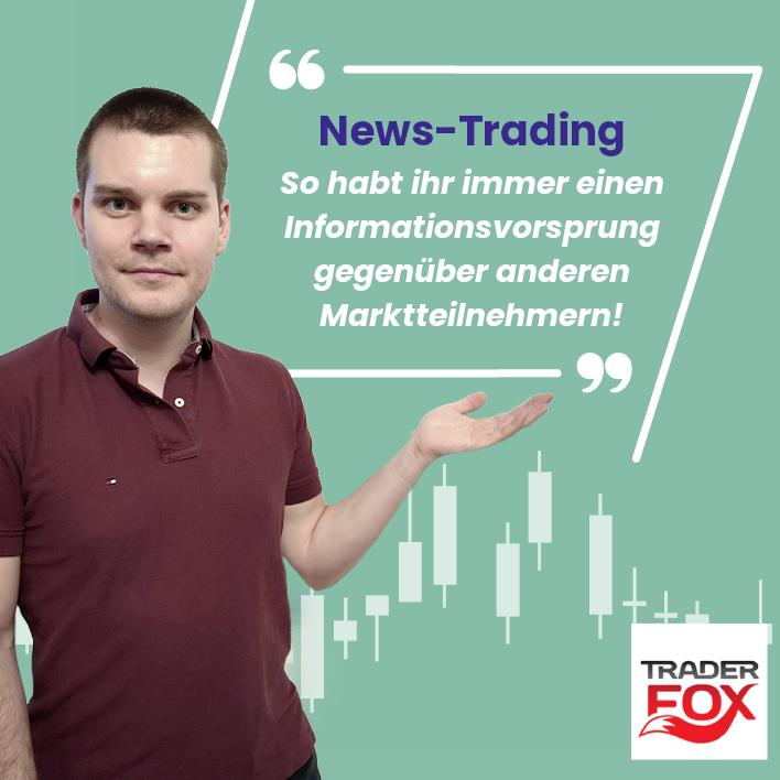 News-Trading: So habt ihr immer einen Informationsvorsprung gegenüber anderen Marktteilnehmern!