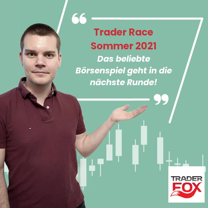 Trader Race Sommer 2021 - Das beliebte Börsenspiel geht in die nächste Runde!