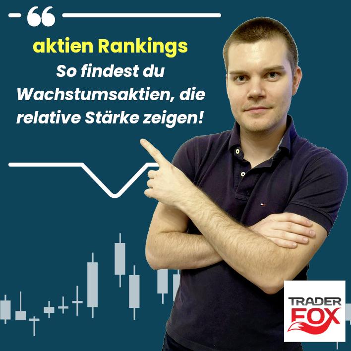 aktien Rankings - So findest du Wachstumsaktien, die relative Stärke zeigen!